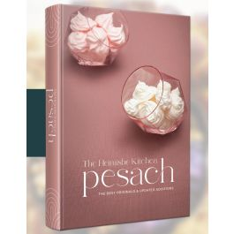 The Heimishe Kitchen - Pesach Cookbook Nitra