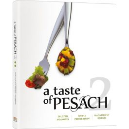 A Taste of Pesach 2