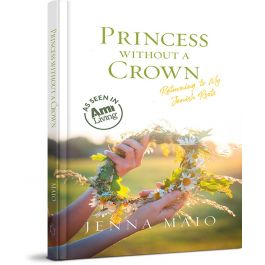 Princess Without a Crown by Jenna Maio