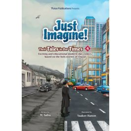 Just Imagine! Their Tales in Our Times Volume 4 [Hardcover]
