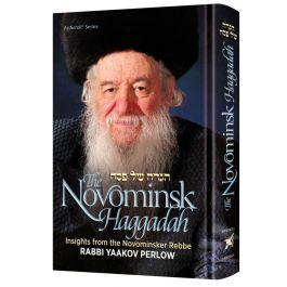 The Novominsk Haggadah- Rabbi Yaakov Perlow