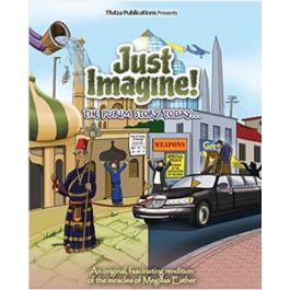 Just Imagine! Purim Story Today