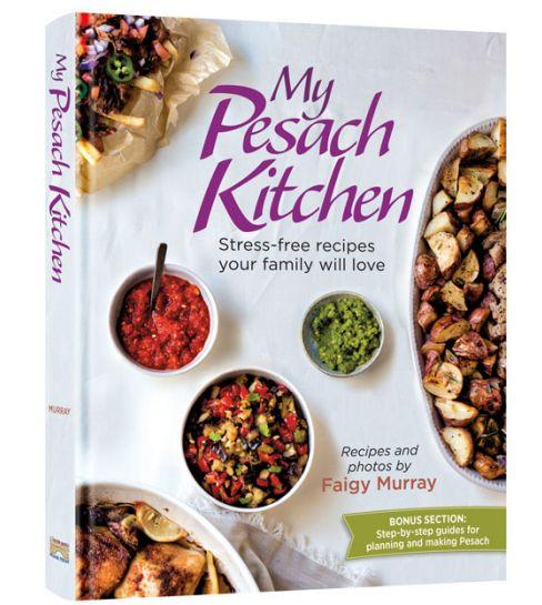 My Pesach Kitchen - Faigy Murray